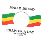 MC Trooper - Chapter A Day / version (Mad & Dread) 7""